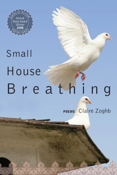 Small House Breathing by Claire Zoghb